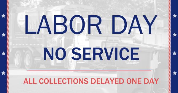 Labor Day Holiday Closures & Delays